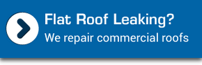 Flat Roof Leaking? We repair commercial roofs